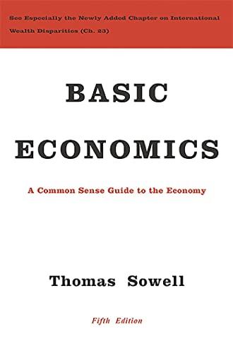 9780465060733: Basic Economics: A Common Sense Guide to the Economy