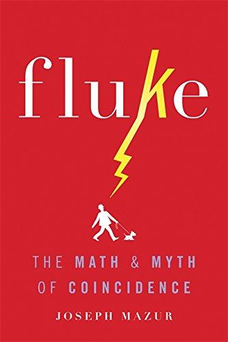 9780465060955: Fluke: The Math and Myth of Coincidence