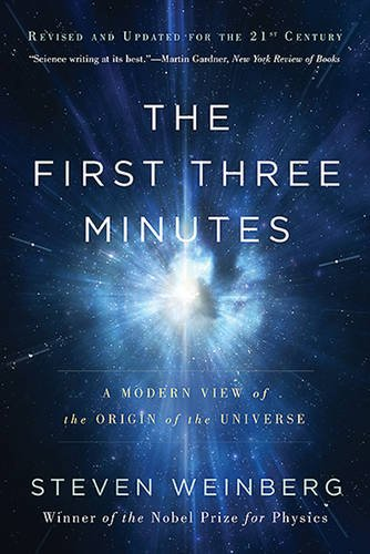 9780465061709: The First Three Minutes: A Modern View of the Origin of the Universe