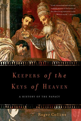 9780465061822: Keepers of the Keys of Heaven: A History of the Papacy