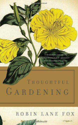 9780465061860: Thoughtful Gardening