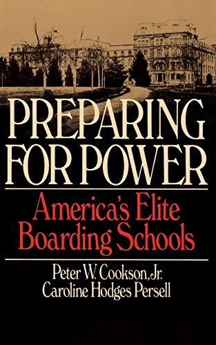 9780465062690: Preparing For Power: America's Elite Boarding Schools
