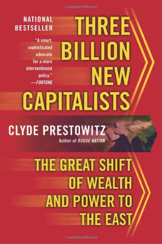 9780465062812: Three Billion New Capitalists: The Great Shift of Wealth and Power to the East