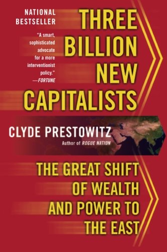 9780465062829: Three Billion New Capitalists: The Great Shift of Wealth and Power to the East