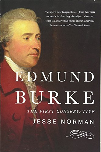 9780465062935: Edmund Burke: The First Conservative