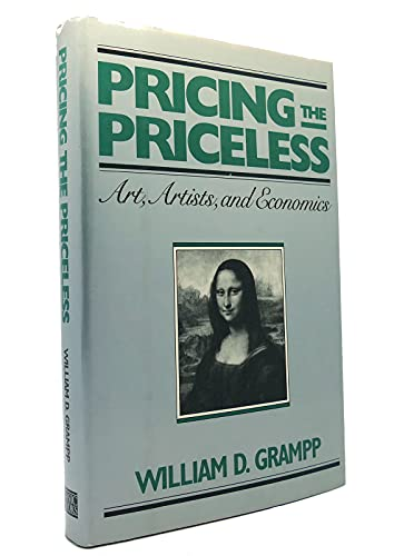 9780465063215: Pricing the Priceless: Art, Artists and Economics