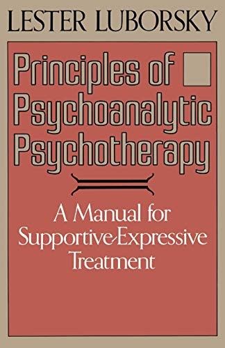 9780465063277: Principles Of Psychoanalytic Psychotherapy: A Manual For Supportive-expressive Treatment