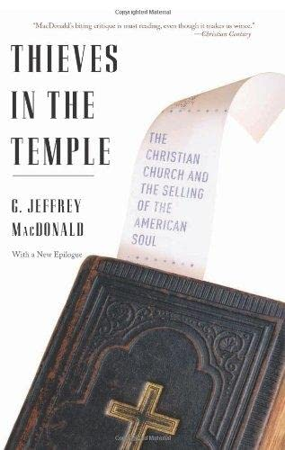 9780465063772: Thieves in the Temple: The Christian Church and the Selling of the American Soul