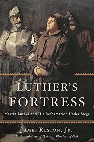 9780465063932: Luther's Fortress: Martin Luther and His Reformation Under Siege