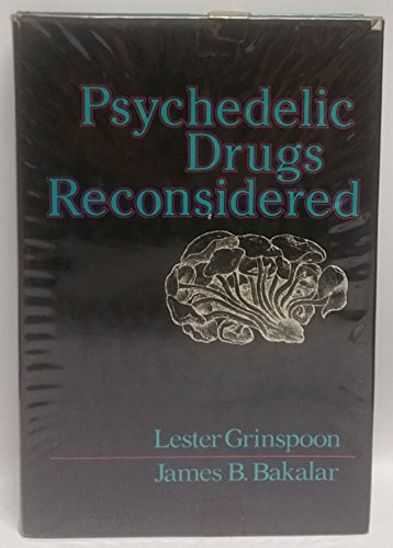 9780465064502: Psychedelic Drugs Reconsider