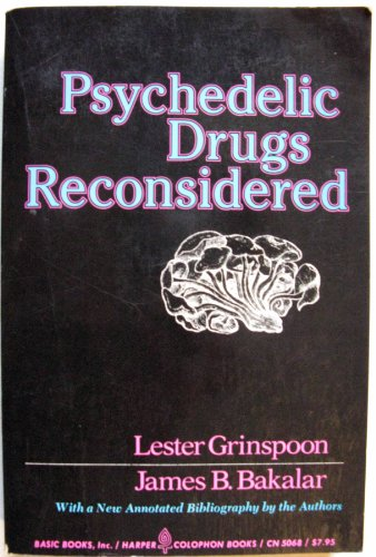 9780465064519: Psychedelic Drugs Reconsidered