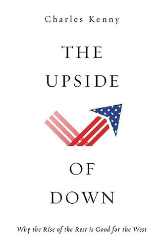 The Upside of Down: Why the Rise: Kenny, Charles