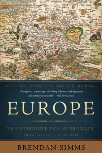 9780465064861: Europe: The Struggle for Supremacy, from 1453 to the Present