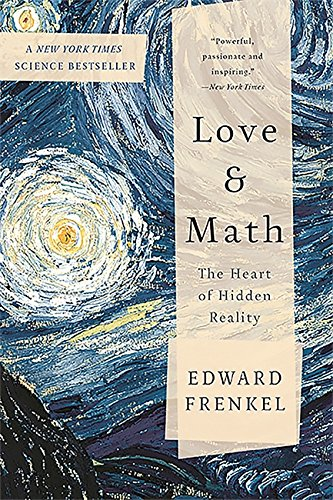 9780465064953: Love and Math: The Heart of Hidden Reality