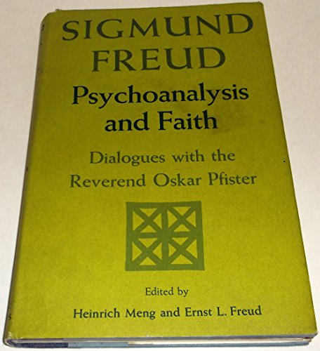 9780465065455: Psychoanalysis and Faith