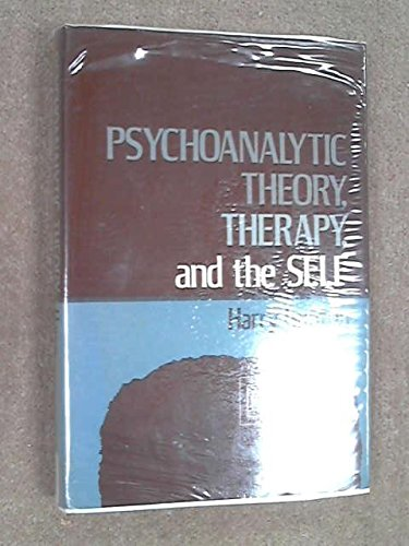 9780465066278: Psychoanalytic Theory Therapy and the Self