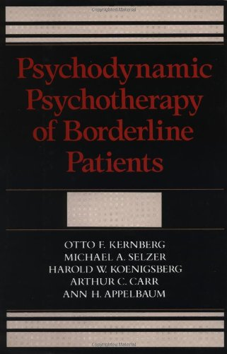 Psychodynamic Psychotherapy of Borderline Patients