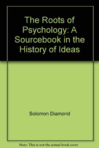The roots of psychology;: A sourcebook in: Diamond, Solomon