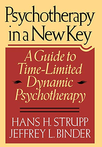 9780465067473: Psychotherapy in a New Key: A Guide to Timelimited Dynamic Psychotherapy