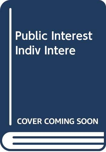 9780465067732: Public Interest and Individual Interest