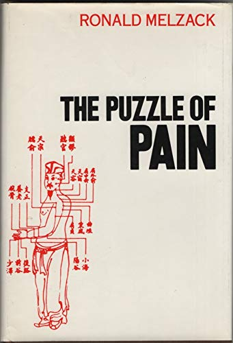 The Puzzle of Pain: Melzack, Ronald