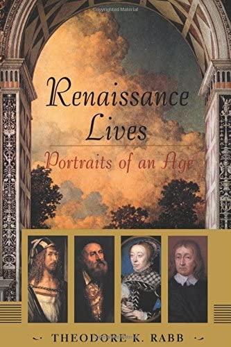9780465068005: Renaissance Lives: Portraits Of An Age