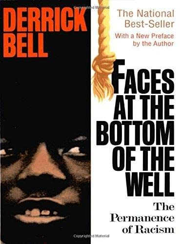 9780465068142: Faces At The Bottom Of The Well: The Permanence Of Racism