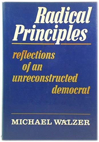 9780465068241: Radical Principles