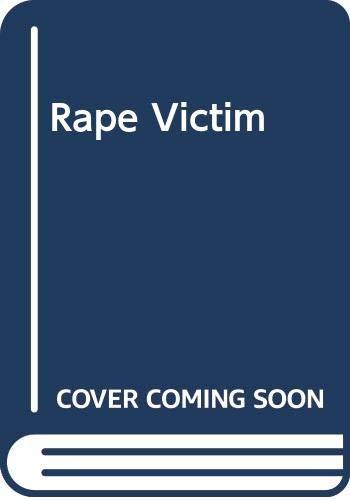 9780465068302: Rape Victim