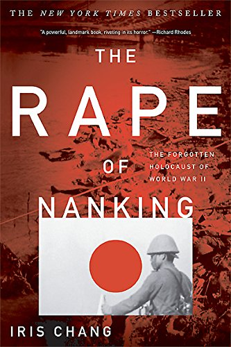 9780465068357: The Rape Of Nanking: The Forgotten Holocaust Of World War II