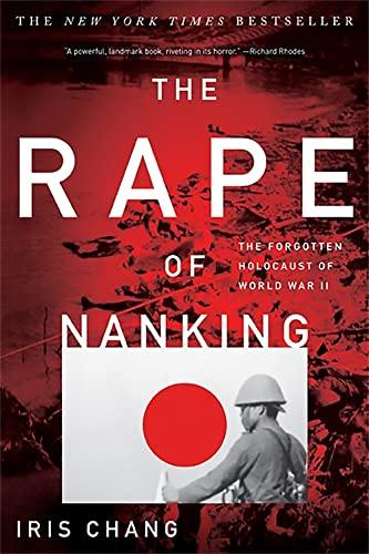 9780465068364: The Rape of Nanking: The Forgotten Holocaust of World War II