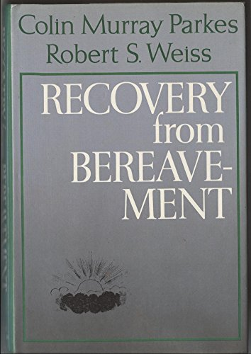 9780465068685: Recovery from Bereavement