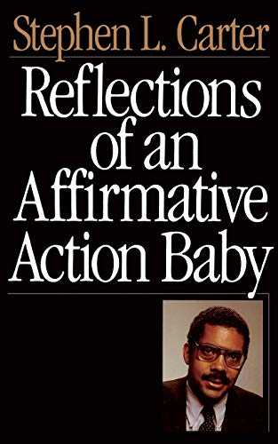 9780465068692: Reflections Of An Affirmative Action Baby