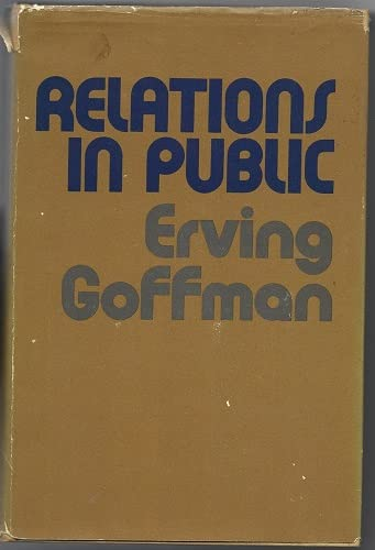 9780465068951: Relations In Public
