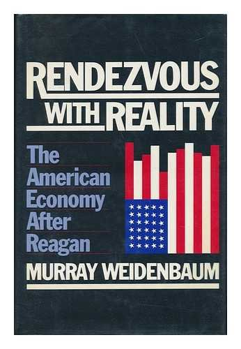 Rendezvous with Reality : The American Economy after Reagan