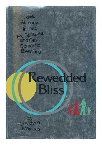 9780465069835: Rewedded Bliss