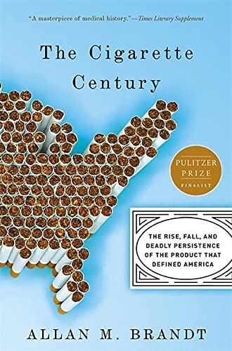 9780465070480: The Cigarette Century: The Rise, Fall, and Deadly Persistence of the Product That Defined America