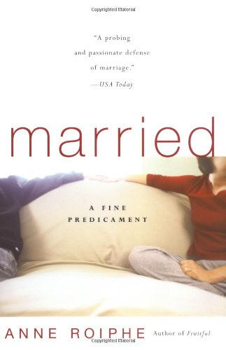 9780465070671: Married: A Fine Predicament