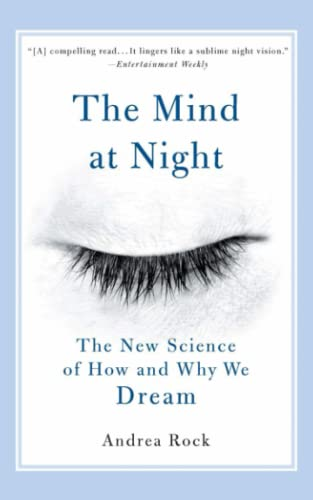 9780465070695: The Mind at Night: The New Science of How and Why We Dream