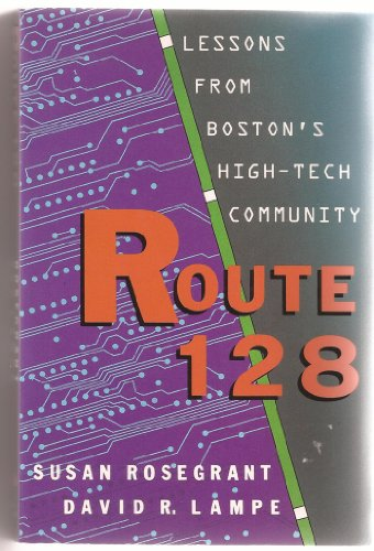 9780465071470: Route 128: Lessons From Boston's High Tech Community