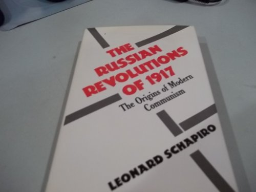The Russian Revolutions of 1917; The Origins of Modern Communism