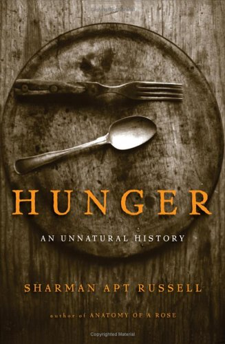 9780465071630: Hunger: An Unnatural History