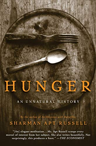 9780465071654: Hunger: An Unnatural History