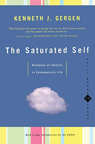 9780465071852: The Saturated Self