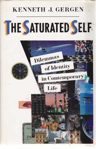 9780465071869: The Saturated Self