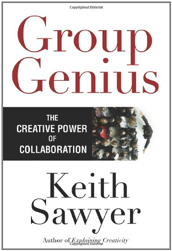 9780465071920: Group Genius: The Creative Power of Collaboration