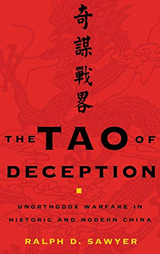 The Tao of Deception: Unorthodox Warfare in Historic and Modern China (0465072054) by Ralph D. Sawyer