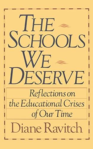 9780465072347: The Schools We Deserve
