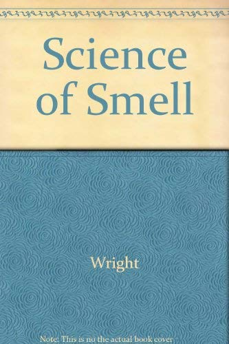 9780465073634: Science of Smell