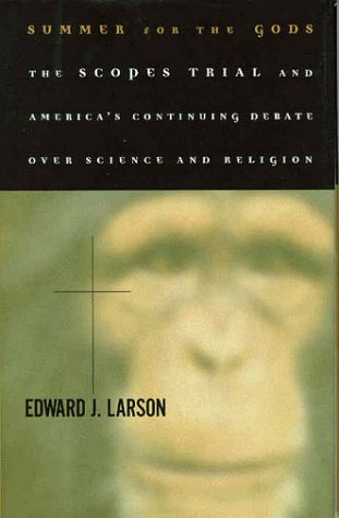 9780465075096: Summer For The Gods: The Scopes Trial And America's Continuing Debate Over Science And Religion